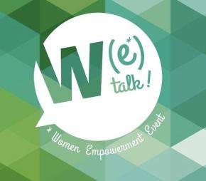 W(e) Talk : célébrons l'action au féminin pluriel!